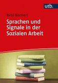 Sprachen und Signale in der Sozialen Arbeit