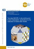 Two-step MOVPE, in-situ etching and buried implantation: applications to the realization of GaAs laser diodes