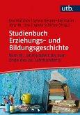 Erziehungs- und Bildungsgeschichte vom 18. Jahrhundert bis zum Ende des 20. Jahrhunderts