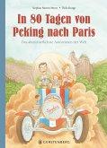 In 80 Tagen von Peking nach Paris