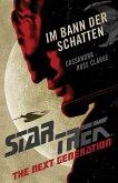 Star Trek - The Next Generation: Im Bann der Schatten