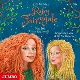Das Tor zur Feenwelt / Ruby Fairygale Bd.4 (3 Audio-CDs)