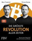 Die größte Revolution aller Zeiten (eBook, ePUB)