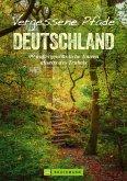 Vergessene Pfade Deutschland (eBook, ePUB)