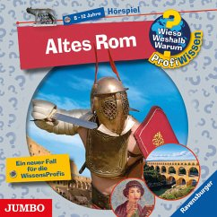 Altes Rom / Wieso? Weshalb? Warum? - Profiwissen Bd.9 (Audio-CD) - Schwendemann, Andrea