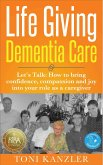 Life Giving Dementia Care (eBook, ePUB)