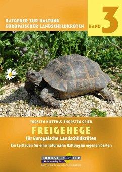 Freigehege für Europäische Landschildkröten - Geier, Thorsten;Kiefer, Torsten