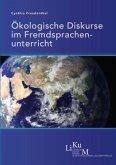 Ökologische Diskurse im Fremdsprachenunterricht