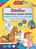 Schnippeln - Kleben - Fertig! Bibi & Tina - Bastelspaß im Galopp