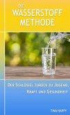 Die Wasserstoff Methode (eBook, ePUB)