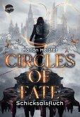 Schicksalsfluch / Circles of Fate Bd.1 (eBook, ePUB)