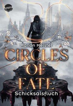 Schicksalsfluch / Circles of Fate Bd.1 (eBook, ePUB) - Meister, Marion