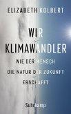 Wir Klimawandler (eBook, ePUB)