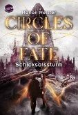 Schicksalssturm / Circles of Fate Bd.2 (eBook, ePUB)