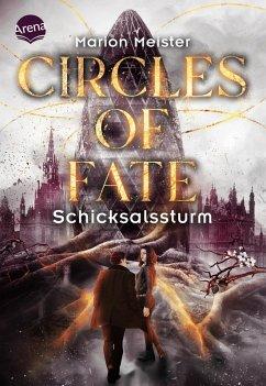 Schicksalssturm / Circles of Fate Bd.2 (eBook, ePUB) - Meister, Marion