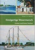 Einzigartige Wesermarsch