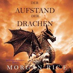 Der Aufstand der Drachen: Von Königen und Zauberern — Band 1 (MP3-Download) - Rice, Morgan