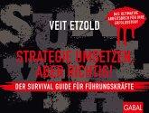 Strategie umsetzen, aber richtig! Der Survival Guide für Führungskräfte