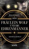 Fräulein Wolf und die Ehrenmänner