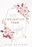 Brighter Than Light