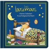 Leo Lausemaus - Meine liebsten Kuschelgeschichten