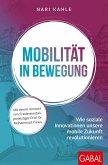 Mobilität in Bewegung (eBook, ePUB)