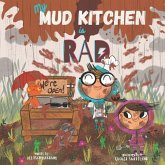 My Mud Kitchen is Rad
