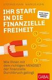 Ihr Start in die finanzielle Freiheit (eBook, ePUB)