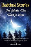 Bedtime Stories for Adults Who Want to Sleep