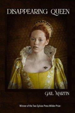 Disappearing Queen - Martin, Gail