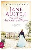 Jane Austen und die Kunst der Worte / Außergewöhnliche Frauen zwischen Aufbruch und Liebe Bd.7