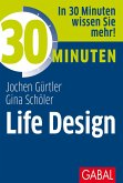 30 Minuten Life Design (eBook, ePUB)
