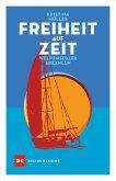 Freiheit auf Zeit (eBook, ePUB)