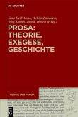 Prosa: Theorie, Exegese, Geschichte