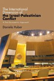 The International Dimension of the Israel-Palestinian Conflict