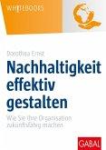 Nachhaltigkeit effektiv gestalten (eBook, ePUB)