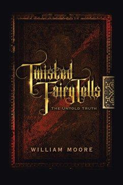 Twisted Fairy Tells