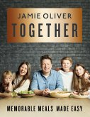 Together: Memorable Meals, Made Easy [American Measurements]
