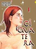 Ciguatera, Volume 1