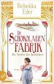 Die Schokoladenfabrik - Die Tochter des Apothekers / Die Stollwerck-Saga Bd.1