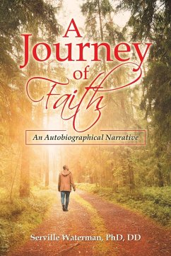 A Journey of Faith: An Autobiographical Narrative