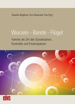 Wurzeln - Bande - Flügel (eBook, PDF)