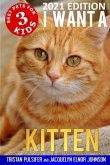 I Want A Kitten (Best Pets For Kids Book 3)