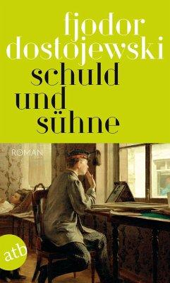 Schuld und Sühne - Dostojewskij, Fjodor M.