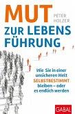 Mut zur Lebensführung (eBook, PDF)