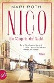 Nico - Die Sängerin der Nacht / Mutige Frauen zwischen Kunst und Liebe Bd.19