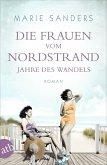 Jahre des Wandels / Die Frauen vom Nordstrand Bd.3