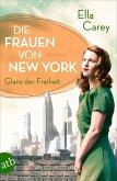 Die Frauen von New York - Glanz der Freiheit / Töchter Amerikas Bd.1