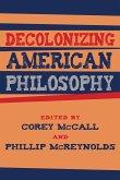 Decolonizing American Philosophy