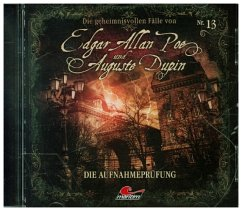 Die geheimnisvollen Fälle von Edgar Allan Poe und Auguste Dupin - Die Aufnahmeprüfung, 1 Audio-CD